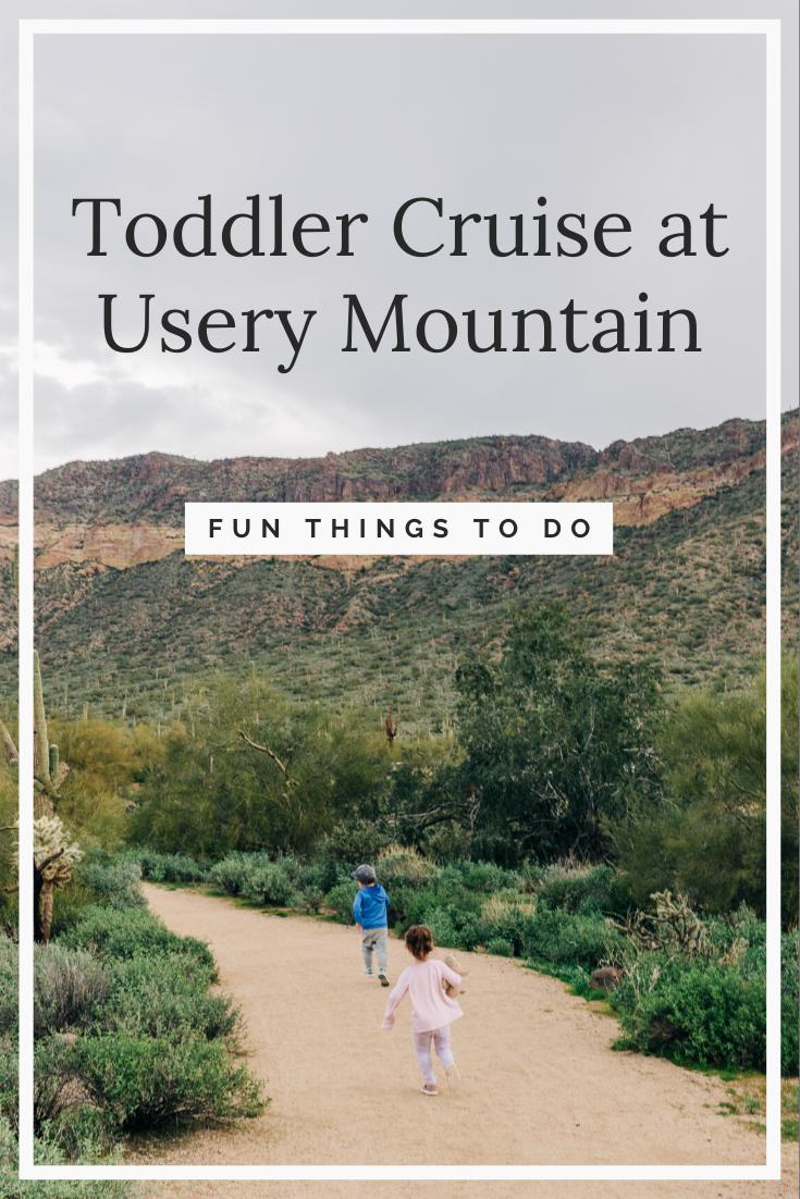 Usery Mountain Toddler Cruise